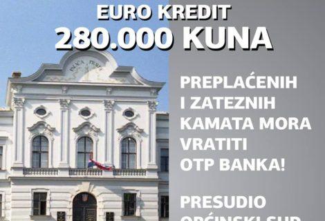280.000 KUNA PREPLAĆENIH I ZATEZNIH KAMATA OTP MORA VRATITI OŠTEĆENOM DUŽNIKU