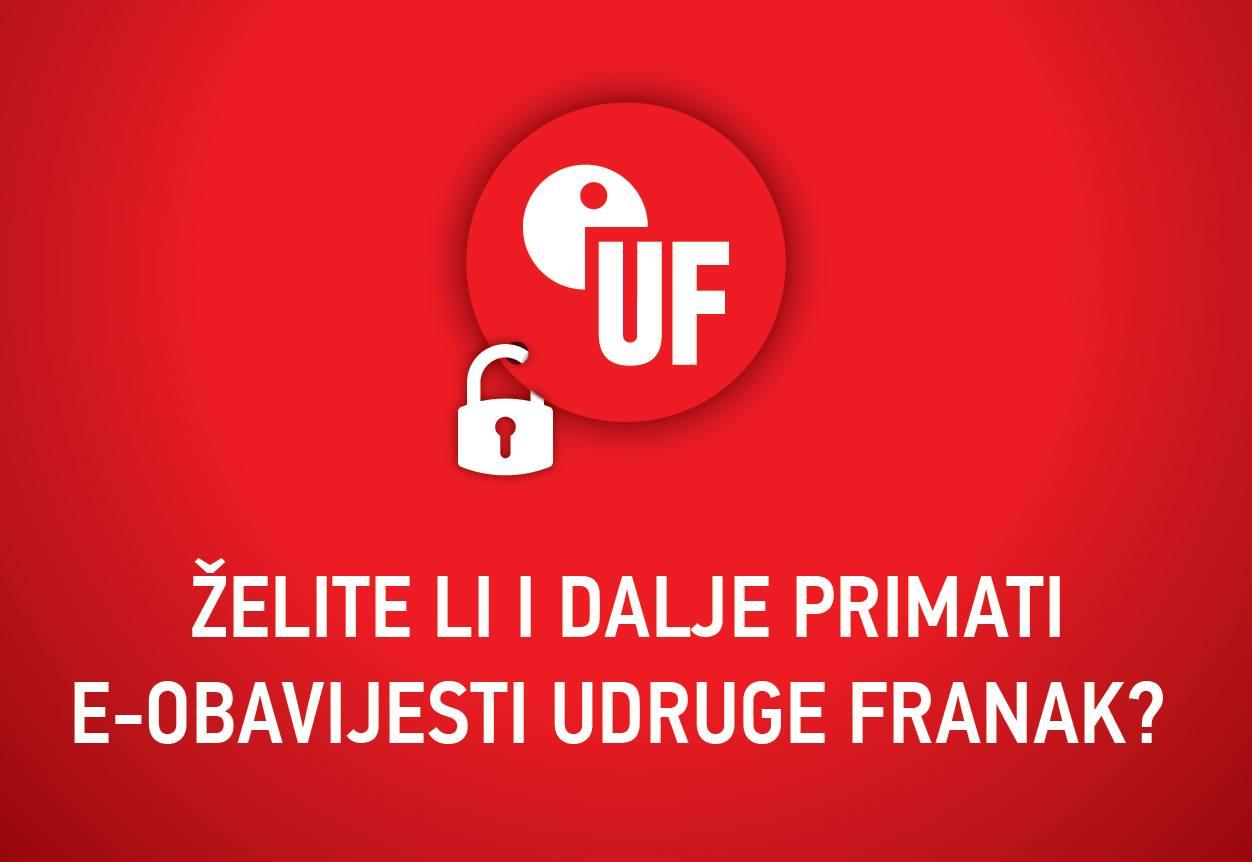 [ VAŽNO – Želite li i dalje primati e-obavijesti Udruge Franak? ]