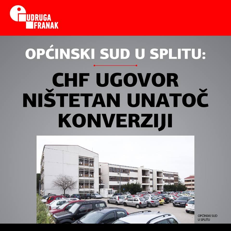 OPĆINSKI SUD U SPLITU PRESUDIO 26.10.18. DA JE CHF UGOVOR NIŠTETAN