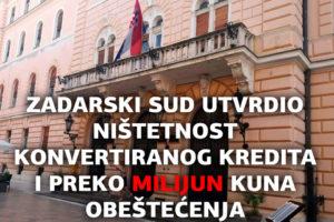 CHF UGOVOR JE NIŠTETAN! PRESUDIO ZADARSKI OPĆINSKI SUD ZA KONVERTIRANI UGOVOR O KREDITU!
