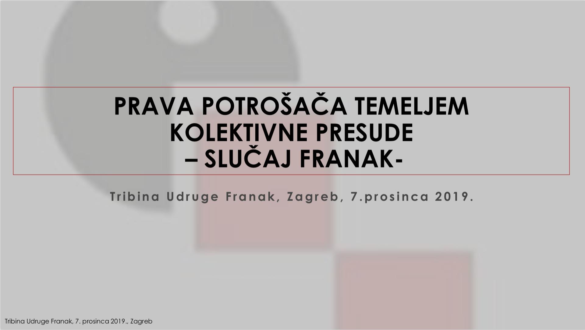 PRAVA POTROŠAČA TEMELJEM KOLEKTIVNE PRESUDE - SLUČAJ FRANAK