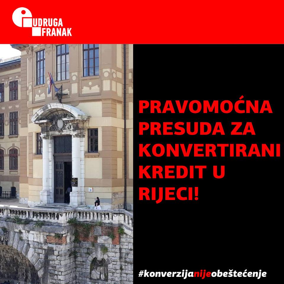 2020. KONVERZIJA NIJE OBEŠTEĆENJE – PRAVOMOĆNO POTVRDIO RIJEČKI ŽUPANIJSKI SUD!