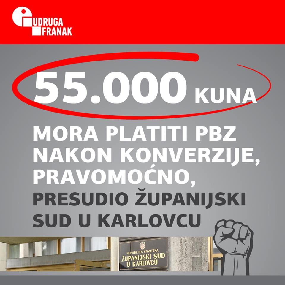 PRAVOMOĆNO! 55.000 KUNA PREPLAĆENIH I ZATEZNIH KAMATA MORA VRATITI PBZ IZ KONVERTIRANOG CHF KREDITA!