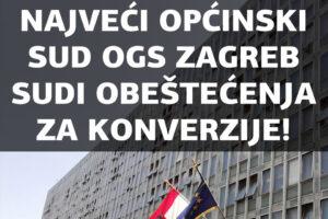 ZAGREBAČKI OPĆINSKI GRAĐANSKI SUD DOSUDIO JE 78.000 KUNA PREPLAĆENIH ANUITETA ZA KONVERTIRANI KREDIT!