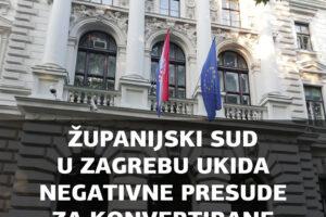ŽUPANIJSKI SUD U ZAGREBU UKIDA NEGATIVNE PRESUDE ZA KONVERTIRANE KREDITE! SUDAC ČIŽMEK S OPĆINSKOG SUDA U ZLATARU PAO JE NA ISPITU!