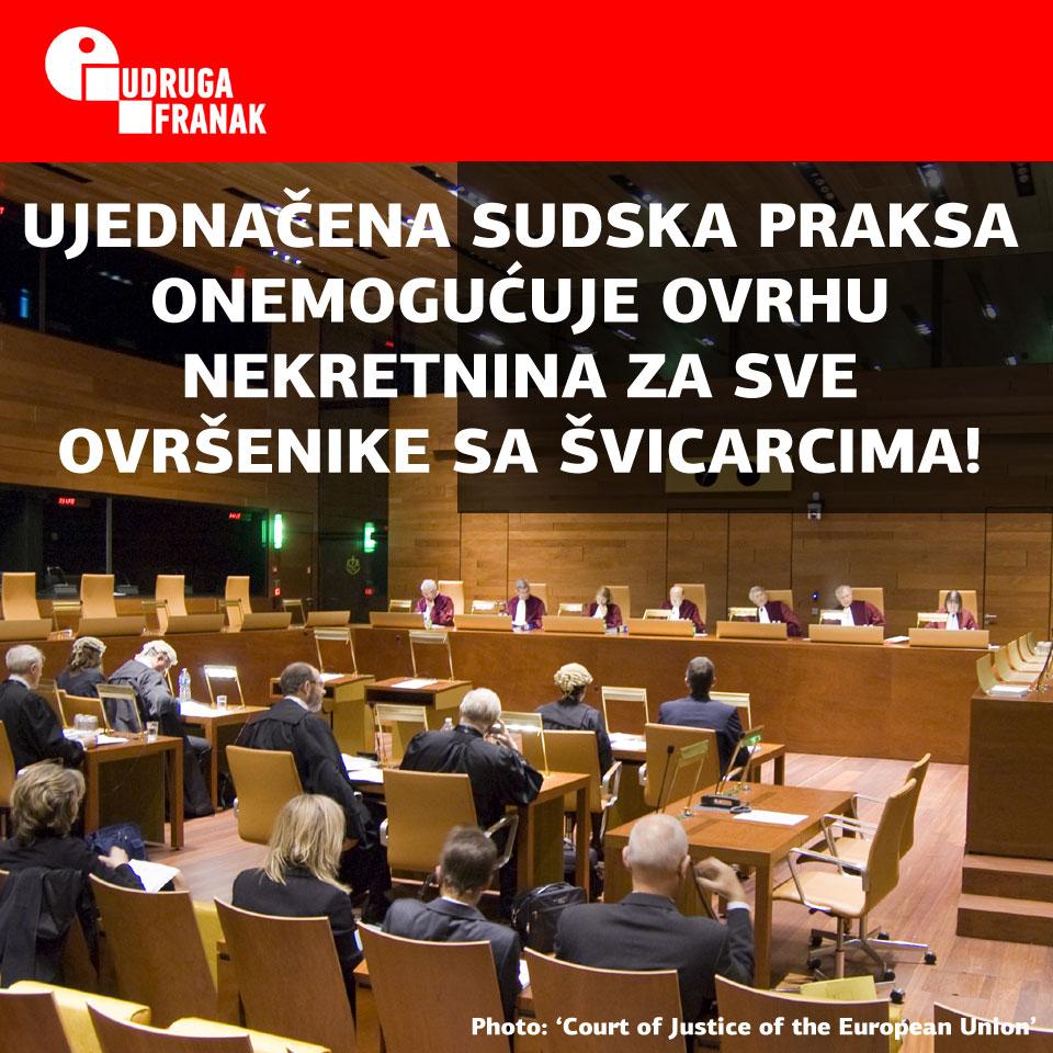 HRVATSKI SUDOVI ZABRANJUJU OVRHE NEKRETNINA UJEDNAČENOM SUDSKOM PRAKSOM NA TEMELJU PRESUDE SUDA EU C-407/18!