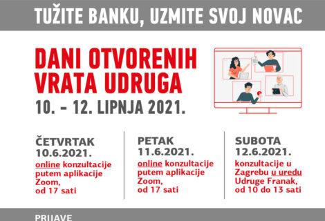 """DANI OTVORENIH VRATA UDRUGA / 10. – 12. LIPNJA 2021.  """"TUŽITE BANKU, UZMITE SVOJ NOVAC"""""""
