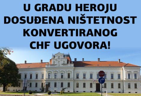 NIŠTETAN JE KONVERTIRANI CHF UGOVOR O KREDITU! PRESUDIO ŽUPANIJSKI SUD U HEROJSKOM VUKOVARU!