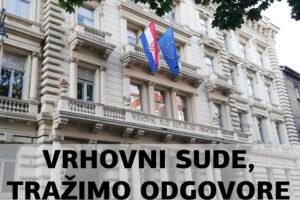 VAŽNA PITANJA POSTAVILI SMO VRHOVNOM SUDU 30.7.2021.